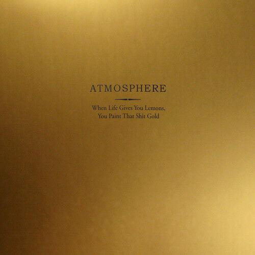 Atmosphere - When Life Gives You Lemons