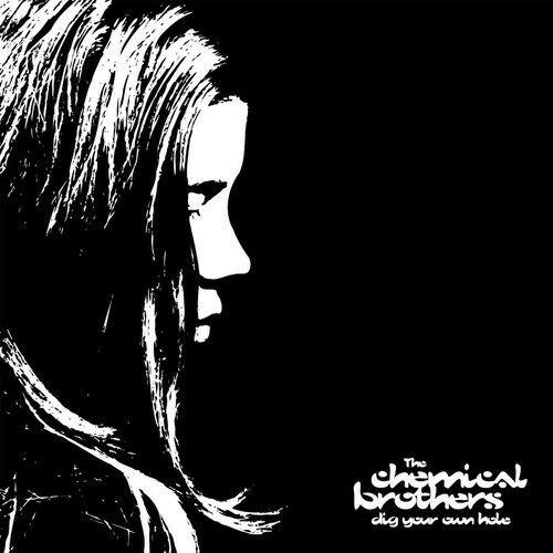 The Chemical Brothers - Dig Your Own Hole  Reissue