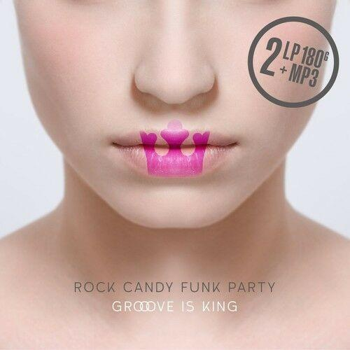Rock Candy Funk Party ‎– Groove Is King