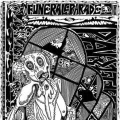 Part 1 - Funeral Parade  Extended Play