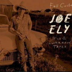 Joe Ely - The Lubbock Tapes: Full Circle