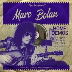 Marc Bolan - Slight Thigh Be-bop (and Old Gumbo Jill): Home Demos 3