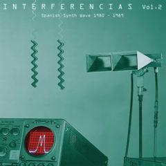 Interferencias 2: Sp - Interferencias 2: Spanish Synth Wave (Various Artists) [N