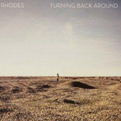 Rhodes - Turning Back Around  10,