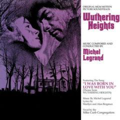 Michel Legrand - Wuthering Heights: Original MGM Motion Picture
