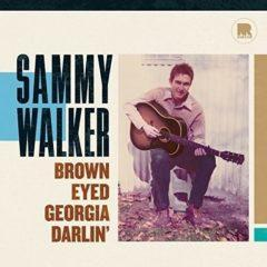 Sammy Walker - Brown Eyed Georgia Darlin  180 Gram