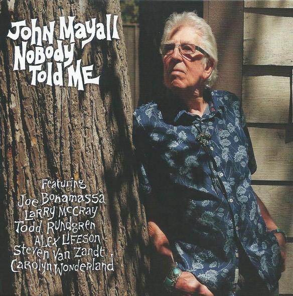 John Mayall – Nobody Told Me