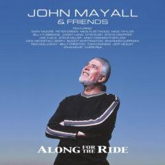 John Mayall & Friends ‎– Along For The Ride