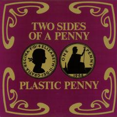 Plastic Penny ‎– Two Sides Of A Penny