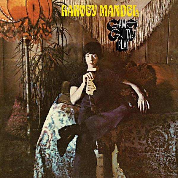 Harvey Mandel – Games Guitars Play