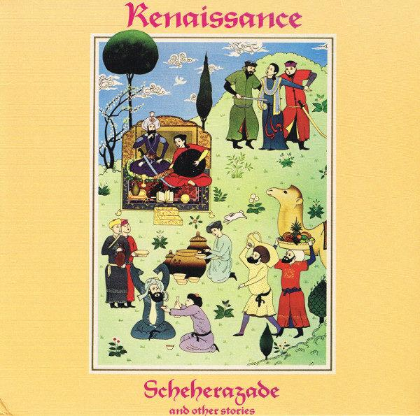 Renaissance ‎– Scheherazade And Other Stories