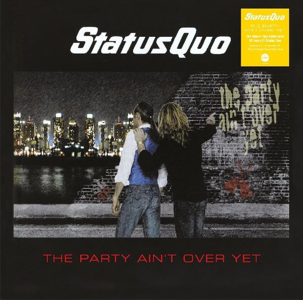Status Quo – The Party Ain't Over Yet
