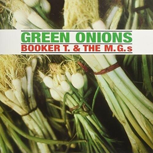 Booker T & Mg's - Green Onions (2017)