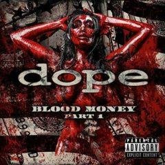 The Dope - Blood Money Part 1  With CD,