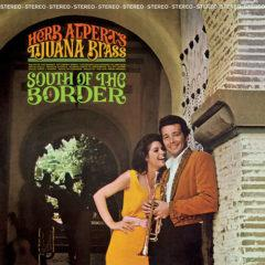 Herb Alpert & Tijuana Brass - South Of The Border  180 Gram, Digital