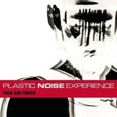 Plastic Noise Experience - Push And Punish   With CD