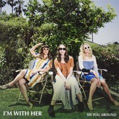 I'm with Her - See You Around  Colored Vinyl, Light Blue,  Ind