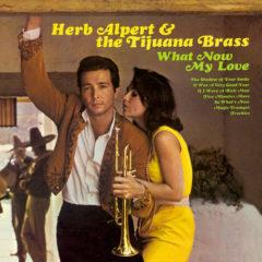 Herb Alpert & Tijuana Brass - What Now My Love  180 Gram, Digital Dow