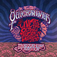 Quicksilver Messenge - Live At The Old Mill Tavern - March 29 1970