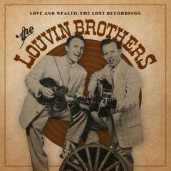 The Louvin Brothers - Love & Wealth: The Lost Recordings  Gatefold LP