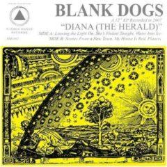 Blank Dogs - Diana: The Herald