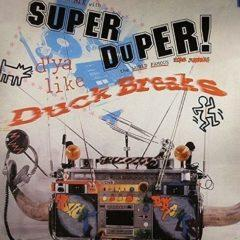 DJ Babu, Turntablist - Super Duper Duck Breaks