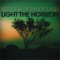 Bedouin Soundclash - Light the Horizon (Vinyl)