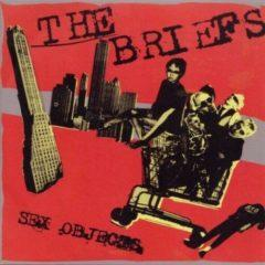 The Briefs - Sex Objects