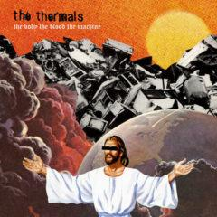 The Thermals - Body the Blood the Machine  Mp3 Download