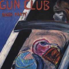 Gun Club, The Gun Club - Death Party