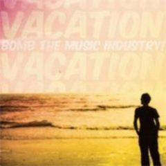 Bomb the Music Industry - Vacation  Colored Vinyl, Pink, Yellow, Digi