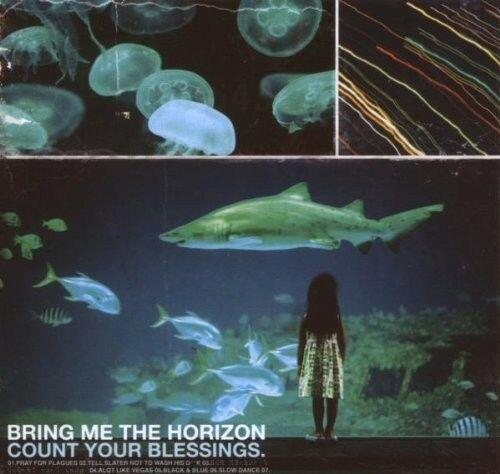 Bring Me the Horizon - Count Your Blessings (2016)