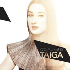 Zola Jesus - Taiga  Colored Vinyl