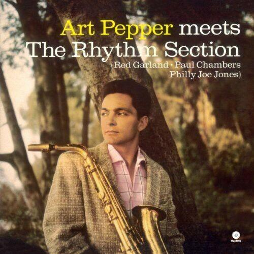 Art Pepper - Meets the Rhythm Section (2013)