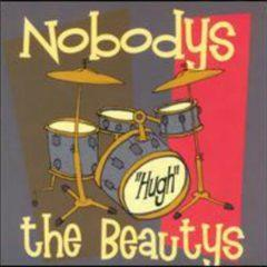 The Beautys, Nobodys - Hugh (Split EP)