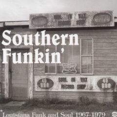 Various Artists - Southern Funkin-Louisiana Soul 1967-75 / Various  U