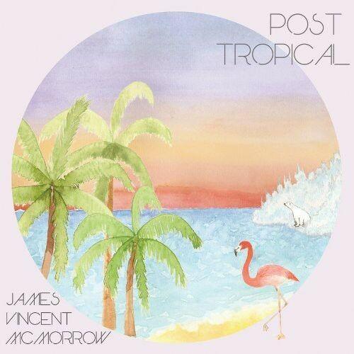 James Vincent McMorrow - Post Tropical