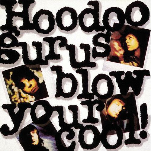 Hoodoo Gurus - Blow Your Cool