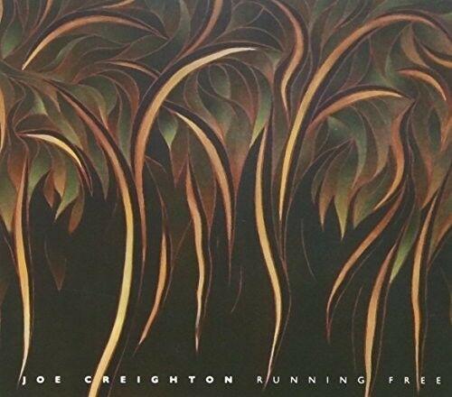 Joe Creighton - Running Free [New CD]