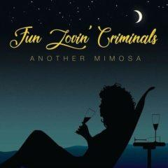 Fun Lovin Criminals - Another Mimosa