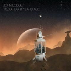 John Lodge ‎– 10,000 Light Years Ago