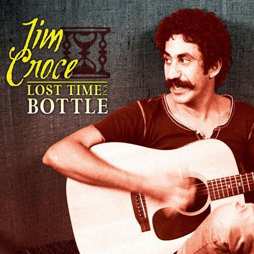 Jim Croce - Lost Time In A Bottle