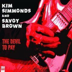 Kim Simmonds and Savoy Brown - Devil To Pay