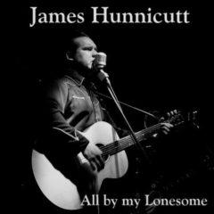 James Hunnicutt - All By My Lonesome  Colored Vinyl, 180 Gram, Poster