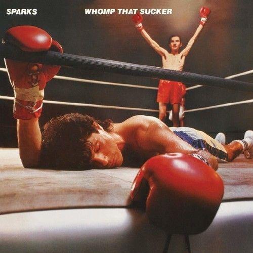 Sparks – Whomp That Sucker