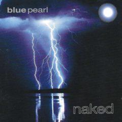 Blue Pearl ‎– Naked