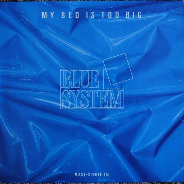 Blue System – My Bed Is Too Big