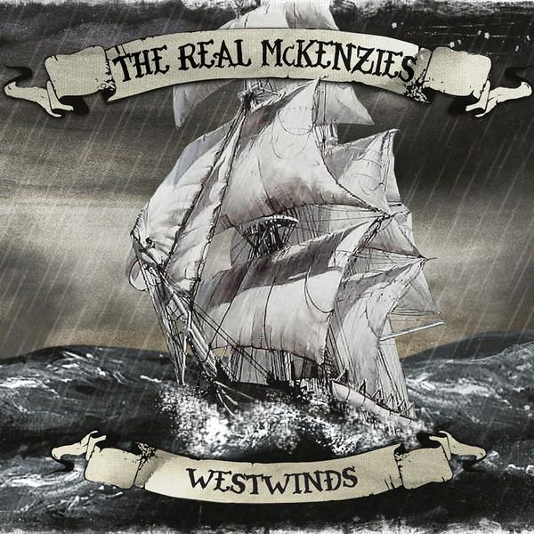 Real McKenzies – Westwinds