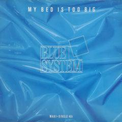 Blue System ‎– My Bed Is Too Big
