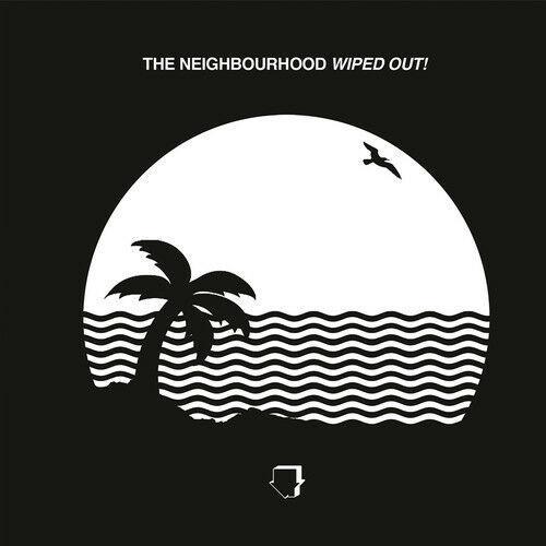 Neighbourhood – Wiped Out!